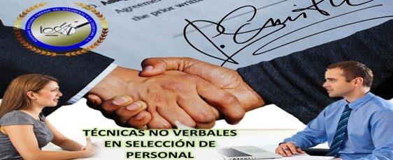 DIPLOMADO: TECNICAS NO VERBALES EN SELECCION DE PERSONAL KINÉSICA Y GRAFOLOGIA FORENSE