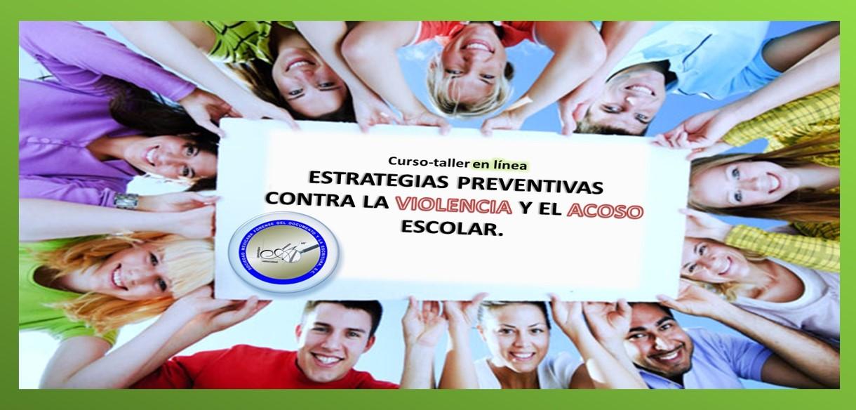 Estrategias Preventivas Contra la Violencia y el Abuso Escolar